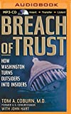 img - for Breach of Trust: How Washington Turns Outsiders into Insiders book / textbook / text book