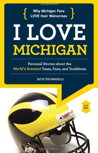 I Love Michigan/I Hate Ohio State (I Love/I ()