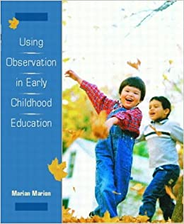 Using Observation in Early Childhood Education: 1st (First) Edition
