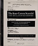 img - for The Iran-Contra Scandal: The Declassified History (The National Security Archive Document Series) book / textbook / text book