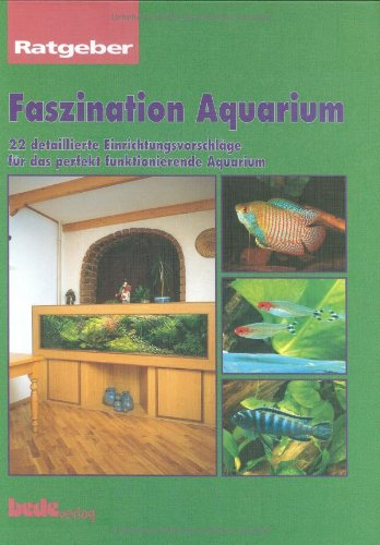 Faszination Aquarium