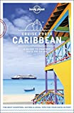 Lonely Planet Cruise Ports Caribbean (Travel Guide)