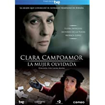 Clara Campoamor, The Forgotten Woman ( Clara Campoamor. La mujer olvidada ) ( Clara Campoamor, la dona oblidada (Clara Campoamor The Forgotten Woman) )