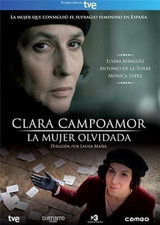 Clara Campoamor : La mujer olvidada [DVD]