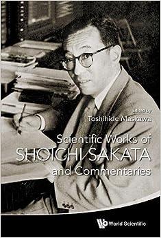 Descargar Libros En Ingles Scientific Works Of Shoichi Sakata And Commentaries Epub Gratis