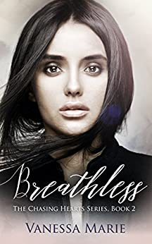 Breathless (The Chasing Hearts Series Book 2) by [Marie, Vanessa]