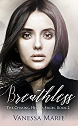 Breathless (The Chasing Hearts Series Book 2)