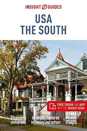 51XShprO29L - Insight Guides USA: The South (Travel Guide with Free eBook)