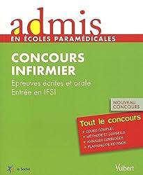 Admis - concours paramédical, infirmier, épreuves écrites et orale, entrée en IFSI, tout le concours, nouveau concours