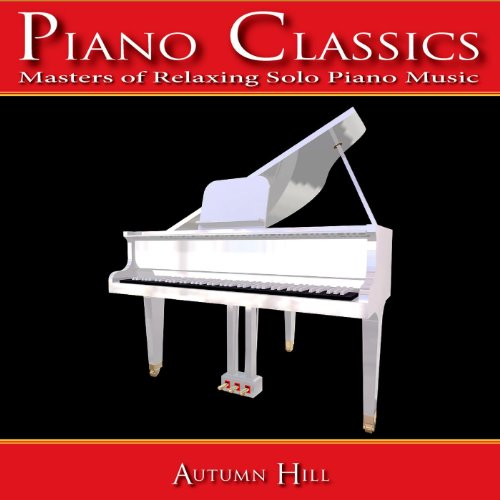 - Piano Classics: Masters of Relaxing Solo Piano Music