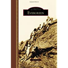 Evergreen (Images of America)