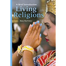Living Religions: A Brief Introduction (3rd Edition)