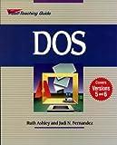 DOS 6, Ruth Ashley and Judi N. Fernandez, 0471590746