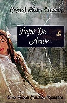 Tiempo de amor (Spanish Edition) by [Mary Lindsey, Crystal]