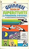 Guinness Book of Super Stunts and Staggering Statistics, Norris McWhirter and Ross McWhirter, 0553149199