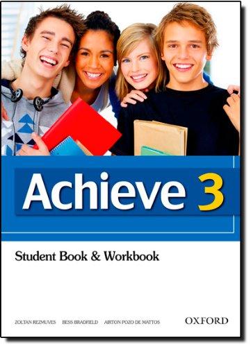 Achieve 3: Achieve. Student Book & Workbook - Volume 3
