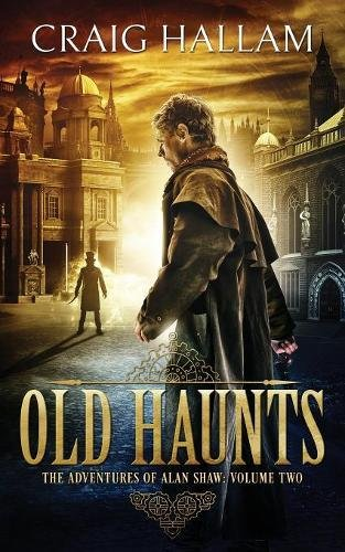 Old Haunts (The Adventures of Alan Shaw)