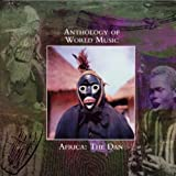 Anthology Of World Music: Africa: The Dan
