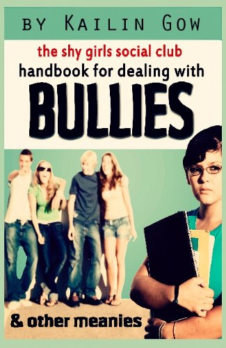 <strong>Looking For A Reference eBook on KND? We Have Hundreds of Free And Bargain Selections on Our Reference Search Pages! All Sponsored by Kailin Gow's <em>Shy Girls Social Club Handbook on Dealing with Bullies and Other Meanies</em></strong>