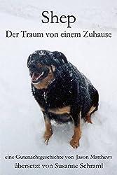 Shep - Der Traum Von Einem Zuhause (German Edition)