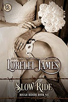 Slow Ride (Rough Riders) by [James, Lorelei]
