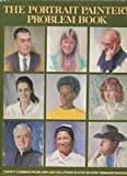 img - for The Portrait Painter's Problem Book book / textbook / text book