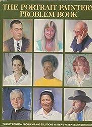The Portrait Painter's Problem Book