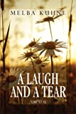 A Laugh and a Tear, Melba Kuhne, 160672391X