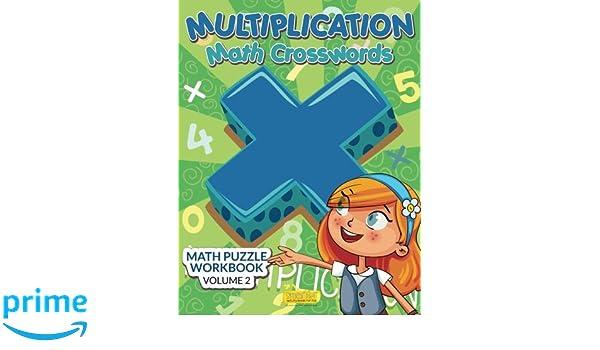 Multiplication - Math Crosswords - Math Puzzle Workbook Volume 2 ...