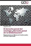 El Derecho Penal Del Enemigo, Jorge Rivero Evia, 384735230X