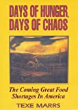 Days of Hunger, Days of Chaos