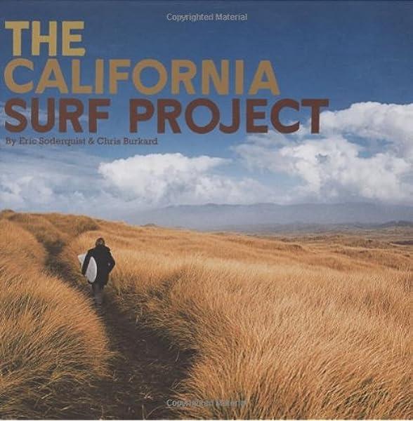California Surf Project [Idioma Inglés]: Amazon.es: Soderquist, Eric, Burkard, Chris: Libros en idiomas extranjeros