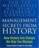 img - for Management Secrets from History: How History Can Change the Way You Manage book / textbook / text book