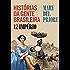 Histórias da gente Brasileira: Volume 2: Império