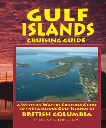Gulf Islands Cruising Guide pdf epub