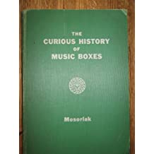 The Curious History of Music Boxes / by Roy Mosoriak