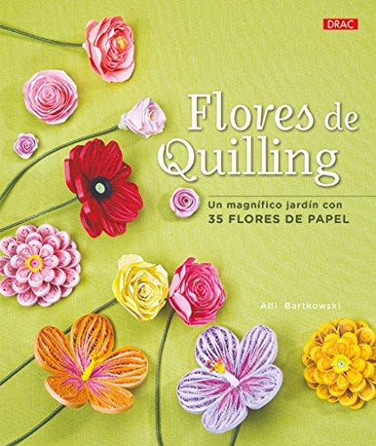 Flores De Quilling Ebook Alli Bartkowski Pdf Manmemetu