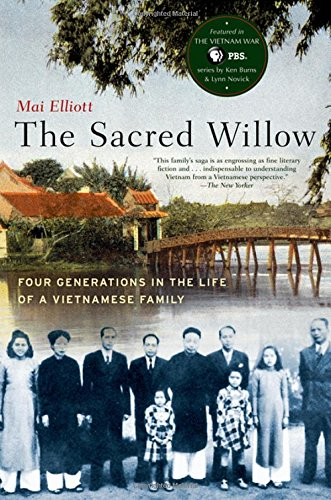 The Sacred Willow: Four Generations in the Life of a Vietnamese Family (Sacred 2 Best Class)