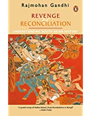 Revenge & Reconciliation: Understanding South Asian History