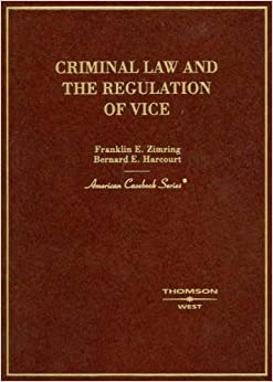 image for Criminal Law and the Regulation of Vice (American Casebook Series)