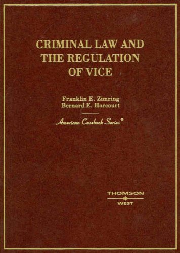 Criminal Law and the Regulation of Vice
