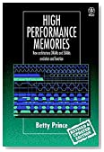 High Performance Memories: New Architecture DRAMs and SRAMs - Evolution and Function (Progress in Rural Extension and Community Development)