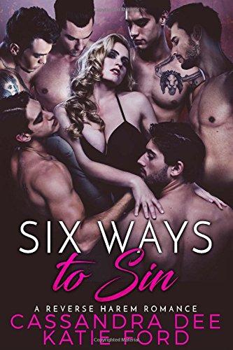 Six Ways to Sin:  A Reverse Harem Romance