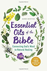 Spiritual and physical healing with essential oils gathered from the Bible.              In Biblical times, essential oils were used for everything from holy ceremonies to everyday needs. Today, we can harness the all-natural ...