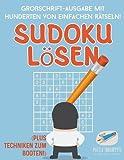 Sudoku Lösen   Großschrift-Ausgabe mit Hunderten von Einfachen Rätseln! (Plus Techniken zum Booten!)