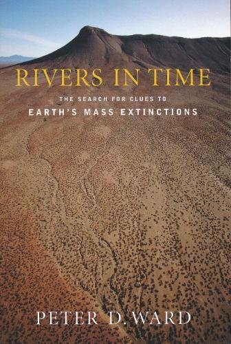 [D0wnl0ad] Rivers in Time: The Search for Clues to Earth's Mass Extinctions W.O.R.D