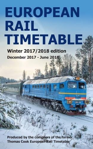 Timetables Railroad (European Rail Timetable Winter 2017-2018 Edition)