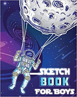 Sketch Book For Boys Out Of This World Drawing Pad Top Arts And