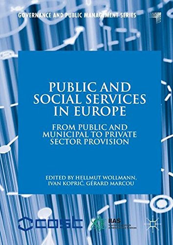 Public and Social Services in Europe: From Public and Municipal to Private Sector Provision (Governance and Public Management)