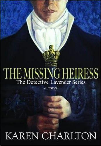Book The Missing Heiress (Detective Lavender) by Karen Charlton (2013-09-04)